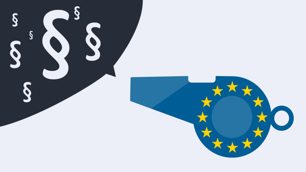 EU-Whistleblower-Richtlinie: Was Unternehmen wissen müssen